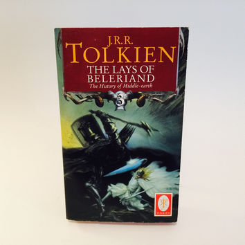 The Lays of Beleriand: History of Middle Earth 3 by J.R.R. Tolkien 2000s Paperback