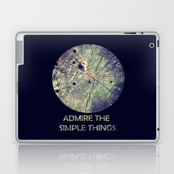 Admire the Simple Things Laptop & iPad Skin by Josrick | Society6