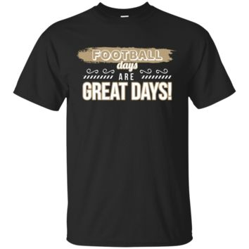 Football Days Are Great Days American Sporty T-Shirt Hoodie