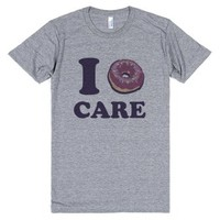 I Doughnut Care-Unisex Athletic Grey T-Shirt