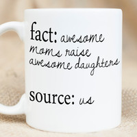 Mother's Day Awesome Moms - Awesome Daughters - Sassy Gift Mug