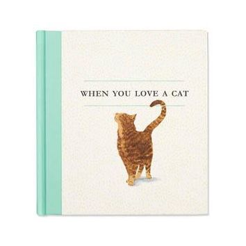 COMPENDIUM, INC WHEN YOU LOVE A CAT BOOK