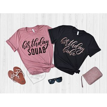 Birthday Babe and Birthday Squad Shirts