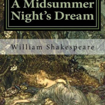 A Midsummer Night's Dream: Illustrated