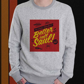 Better Call Saul sweater Sweatshirt Crewneck Men or Women Unisex Size