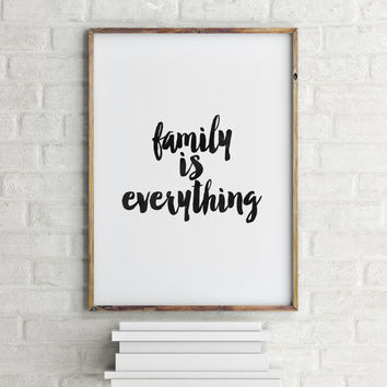 "inspirational words""famyli is everything""inspirational quotes,best words,black and white,hand lettering,wall art print,quotes,dorm decor"