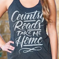 Country Roads Take Me Home | Essential Racerback Tank