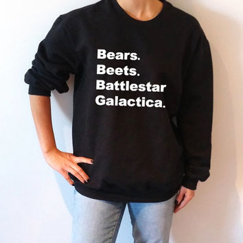 Bears Beets Battlestar Galactica Sweatshirt Unisex The Office tv show slogan women top cute womens gift to her, teen jumper, dwight Schrute