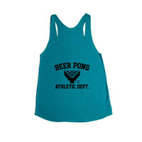 Beer Pong Athletic Dept University College Frat Alcohol Drunk Drinking Partying Parties Party Wasted Fun Liquor SGAL6 Women's Racerback Tank