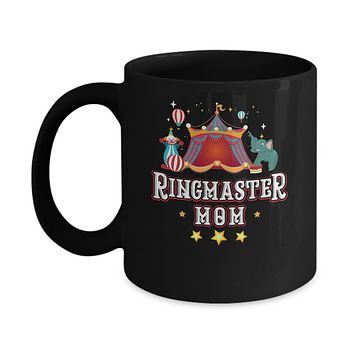 Ringmaster Mom Circus Carnival Children Party Mug