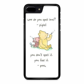 Winnie The Pooh Quote 1 iPhone 8 Plus Case