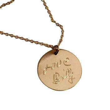 Round Disc Actual Handwriting necklace 14K Gold Filled or Sterling Silver