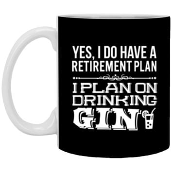 I Plan On Drinking Gin XP8434 11 oz. White Mug