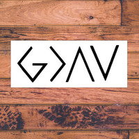 God Is Greater Than The Highs and The Lows Inspirational Christian Car Decal