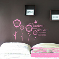 Vinyl Wall Decal - Acts of KINDNESS are the BLOSSOMS of the SOUL, Anthony Douglas Williams,  Inside the Divine Pattern