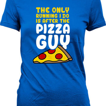 Funny Exercise Shirt The Only Running I Do Is After The Pizza Guy Pizza Shirt Fitness T Shirt Pizza Gifts Gym Tops Mens Ladies Tee WT-195