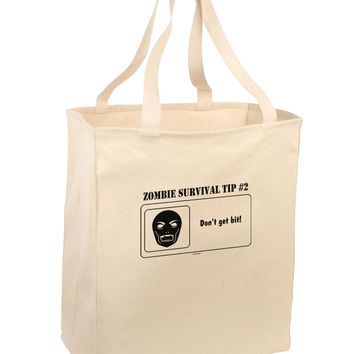 Zombie Survival Tip # 2 - Don't get Bit Large Grocery Tote Bag