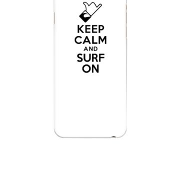 1Keep calm and surf on - iphone 6 Case