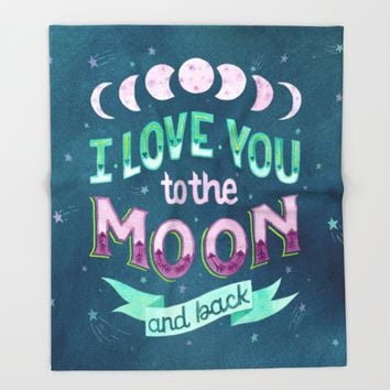I Love You to the Moon and Back Throw Blanket by Becca Cahan | Society6