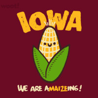 IOWA, We are a-MAIZE-ing - $11.00 + $5 standard shipping