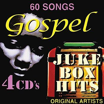 Staple Singers & Mighty Clouds of Joy & Harmonizing Four & The Platters & Highway Q.C.'s & The Five Blind Boys & The Prophets & &                   4                  more - Gospel Juke Box