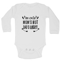 I'm Cute Mom's Hot Dad's Lucky Funny Kids Onesuit
