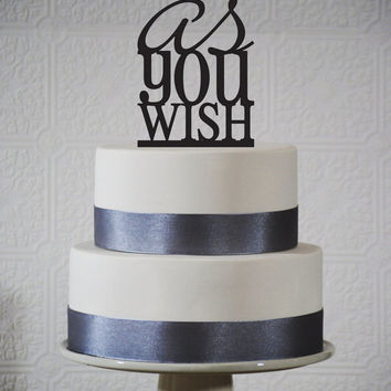 As You Wish Wedding cake topper - Princess Bride