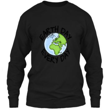 Earth Day Every Day casual T-shirt Men Women Youth 5 colors LS Ultra Cotton Tshirt