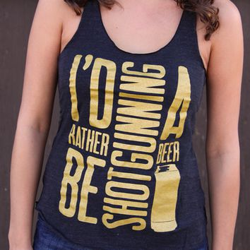 I'd Rather Be Shotgunning A Beer | Women's Tri-Black Racerback Tank Top