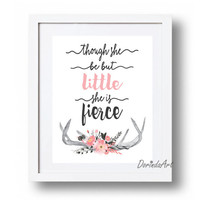 Though she be but little she is fierce Printable Watercolor floral antlers Print Pink Gray Nursery wall art Girls bedroom Bohemian DOWNLOAD