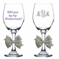 Will you be my bridesmaid wine glass with custom monogram
