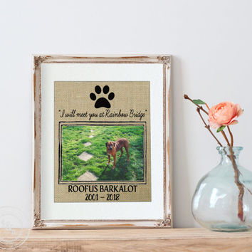 Personalized Burlap Print Pet Memorial w/4x6 photo placement | Pet Memorial Print | pet memorial | My Dog | Loss of a Pet | Rainbow Bridge