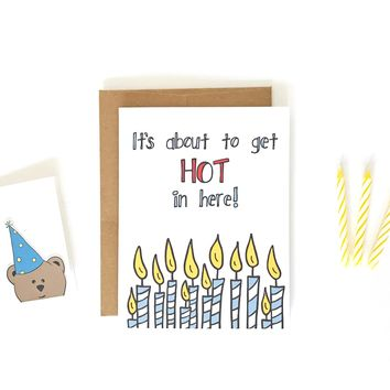 Hot in Here Birthday Card