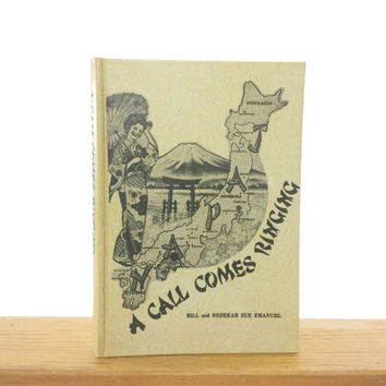 A Call Comes Ringing, Southern Baptist Missionaries to Japan, 1950s, Vintage Books, Gods Calling, Oklahoma, Missionary, Christian, Religious