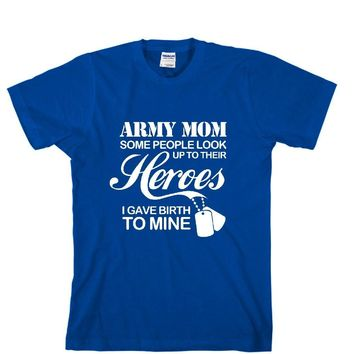 Army Mom Unisex Adult T-shirt - Great Gift For Awesome Mother