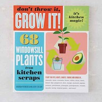 Don't Throw It, Grow It! By Deborah Peterson- Assorted One