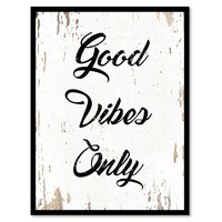 Good Vibes Only Quote Saying Home Decor Wall Art Gift Ideas 111748