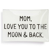 Ben's Garden 'Mom, Love You to the Moon & Back' Trinket Tray | Nordstrom