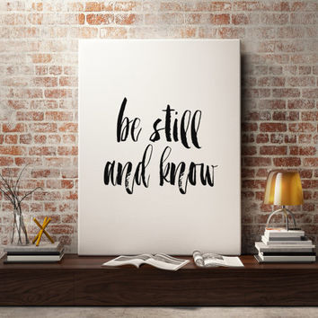 "Bible Verse ""Be still and know"" Calligraphy Typographic art Artwork Bible verse print Psalm 46:10 Typography quote Word art INSTANT DOWNLOAD"
