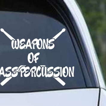 Drums - Weapons of Mass Percussion Die Cut Vinyl Decal Sticker
