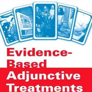 Evidence-Based Adjunctive Treatments (Practical Resources for the Mental Health Professional)