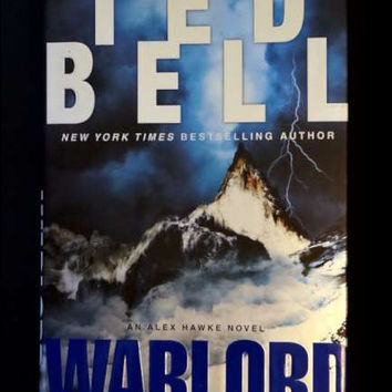 Warlord: An Alex Hawke Novel by Ted Bell (hardcover)