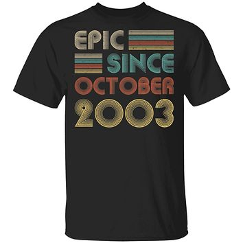 Epic Since October 2003 Vintage 17th Birthday Gifts