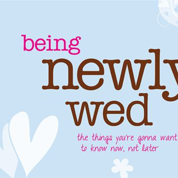 PAPERSALT BEING NEWLY WED: TIPS FOR NEWLY MARRIED COUPLES BOOK