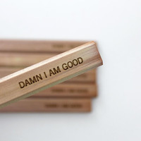 damn I am good. six natural wood personalized Carpenter pencils. for the resident maker of things.
