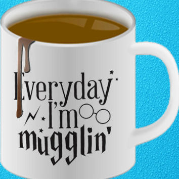 Everyday I'm Mugglin' Mug, Harry Potter Mug coffee, mug tea, size 8,2 x 9,5 cm heppy coffee.