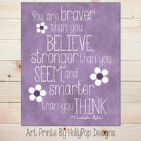 You are Braver than You Believe Purple Wall Art Toddler Girls Room Baby Girl Nursery Purple Print Inspirational Wall Decor Winnie Pooh #0774