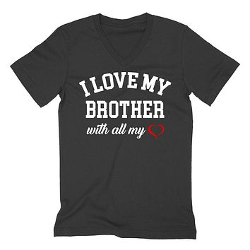 I love my brother with all my heart best brother gift  V Neck T Shirt