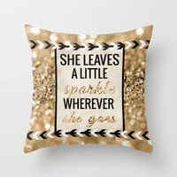 She Leaves a Little Sparkle Wherever She Goes Throw Pillow by Tangerine-Tane