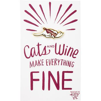 Cats and Wine Make Everything Fine Enamel Pin in Purplish Red and Gold